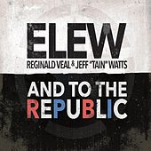 And to the Republic by Elew