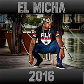 El Micha 2016 by Various Artists