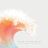 Wave After Wave by Summit Music