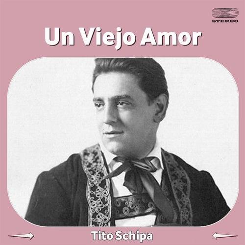 Un Viejo Amor by Tito Schipa
