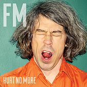 Hurt No More by Farewell Milwaukee