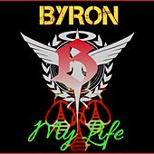 My Life by Byron