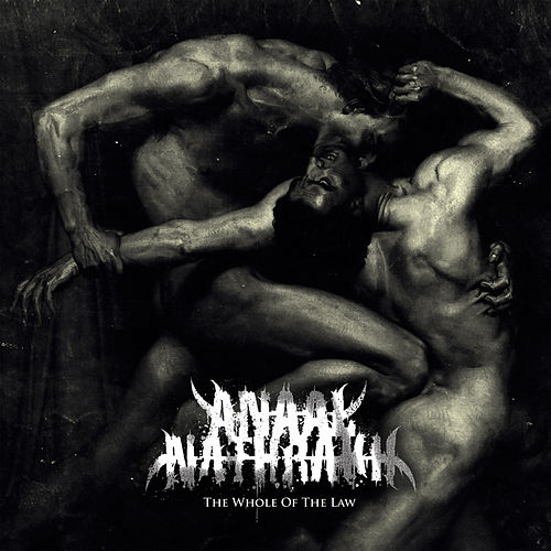 The Whole of the Law by Anaal Nathrakh