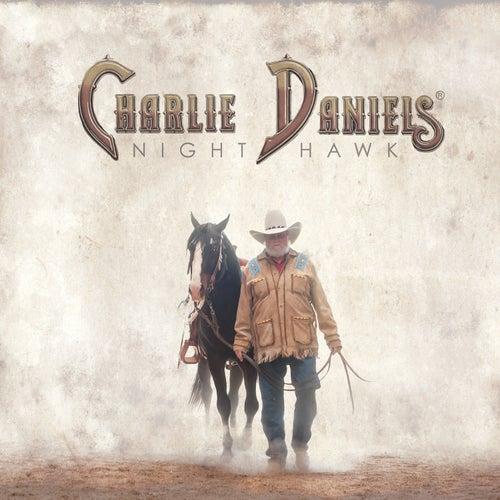 Night Hawk by Charlie Daniels