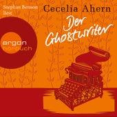 Der Ghostwriter - Novelle (Ungekürzte Lesung) by Cecelia Ahern