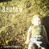 Bestow by Stephen Simmons