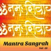 Mantra Sangrah, Vol. 16 by Various Artists