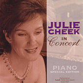 Julie Cheek in Concert (Piano Special Edition) by Julie Cheek