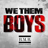 We Them Boys by Various Artists
