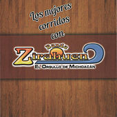 Los Mejores Corridos Con Banda Zirahuen by Banda Zirahuen