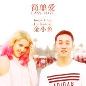 Easy Love by Jason Chen
