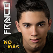 No Mas by Franco