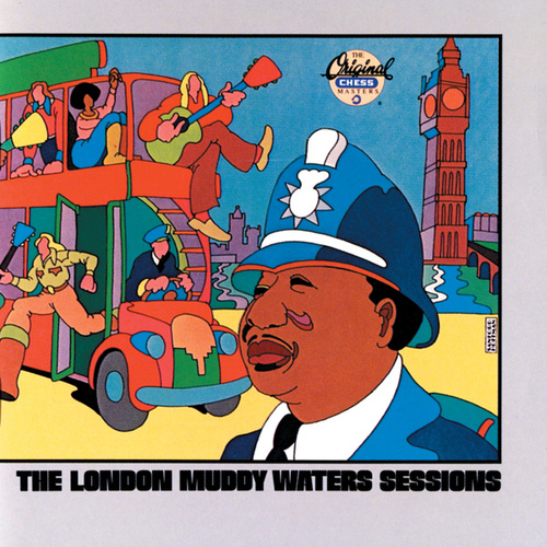 The London Muddy Waters Sessions by Muddy Waters