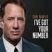 I've Got Your Number by Tom Wopat