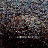 Rockdrill by Vortex