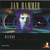 Beyond The Mind's Eye by Jan Hammer
