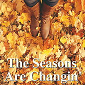 The Seasons Are Changin' von Various Artists