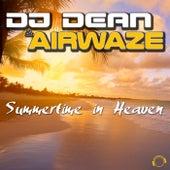 Summertime in Heaven by DJ Dean