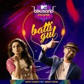 Batti Gul - Single by Akriti Kakar