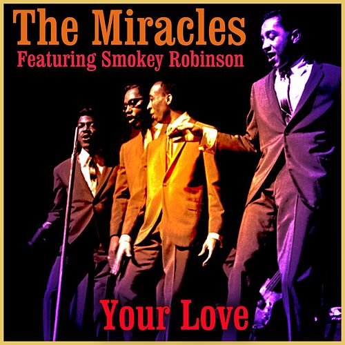 Your Love von The Miracles