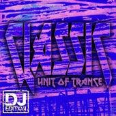 Classics - DJ Edition by Unit of Trance