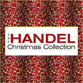 The Handel Christmas Collection by Various Artists