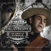 De Criollo a Criollo by Chaqueño Palavecino