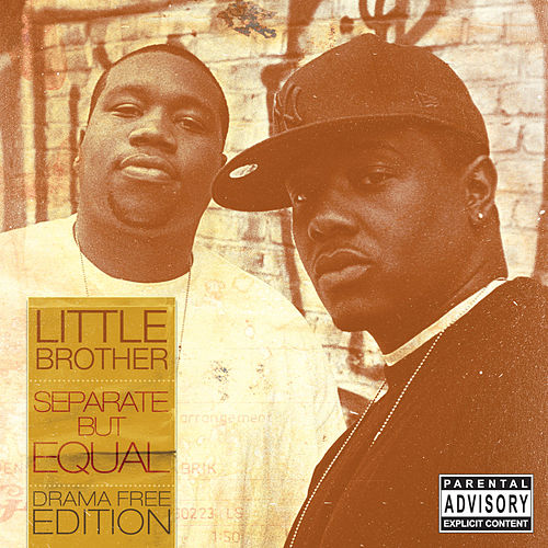 Separate But Equal (Drama Free Edition) by Little Brother