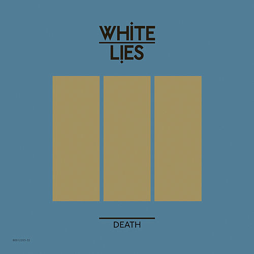 Death by White Lies