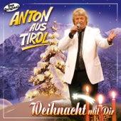 Weihnacht mit Dir by Anton Aus Tirol