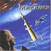 Ivory Tower by Ivory Tower
