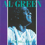 Tokyo... Live by Al Green