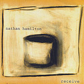 Receive by Nathan Hamilton