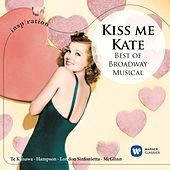 Kiss Me, Kate - Best of Broadway Musical (Inspiration) von John McGlinn
