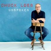 Unspoken von Chuck Loeb