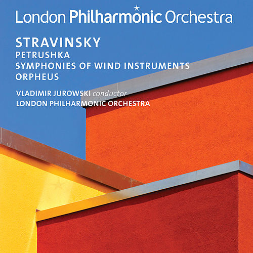 Stravinsky: Petrushka, Symphonies of Wind Instruments & Orpheus by London Philharmonic Orchestra