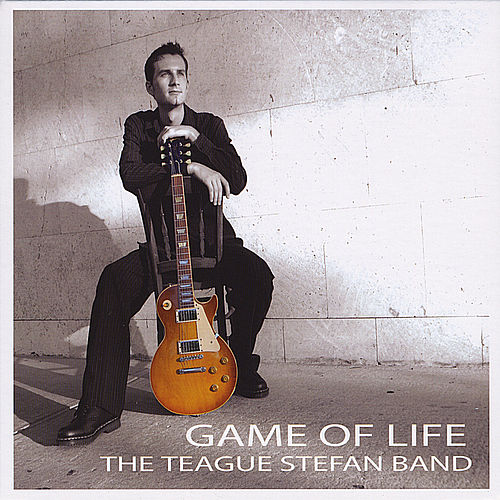 Game of Life by The Teague Stefan Band