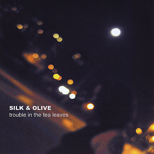 Trouble in the Tea Leaves by Silk