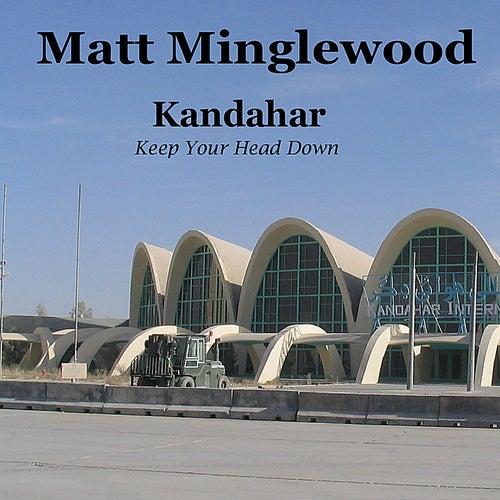 Kandahar by Matt Minglewood