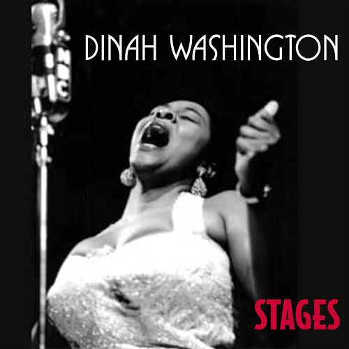 Stages von Dinah Washington