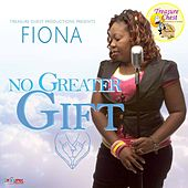 No Greater Gift by Fiona