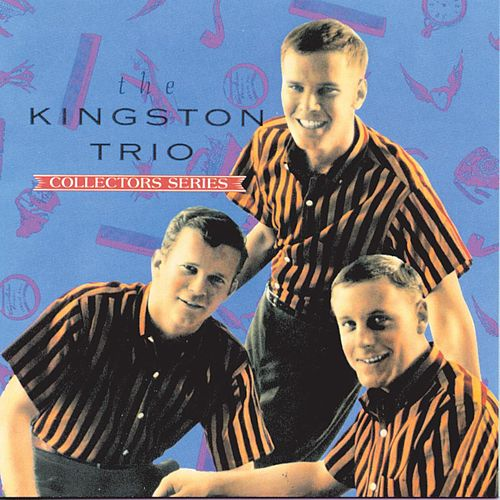 Capitol Collectors Series by The Kingston Trio