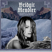 Atlantis (Demo Taped Remix) by Bridgit Mendler