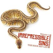 Irrepressible Sins: The Rock Set List, Vol. 1 by Various Artists