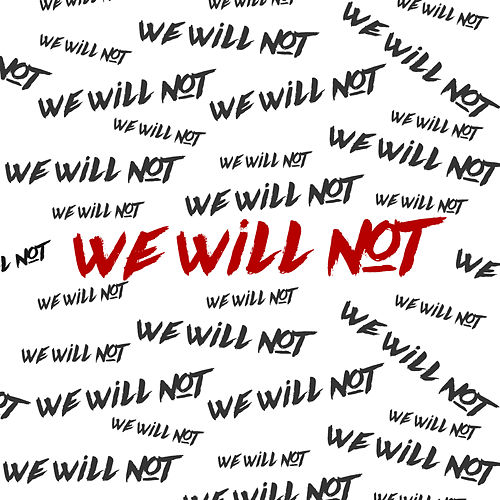 We Will Not by T.I.