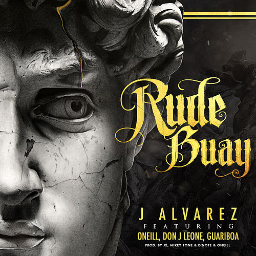 Rude Buay by J. Alvarez