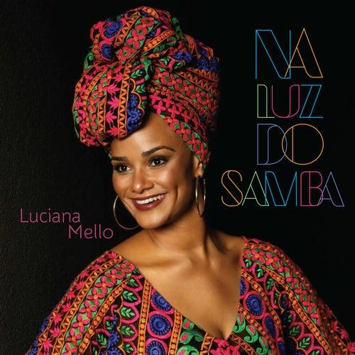 Na Luz do Samba by Luciana Mello
