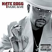 Music & Me by Nate Dogg