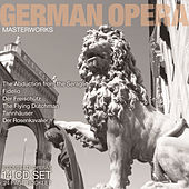 German Opera Masterworks by Various Artists