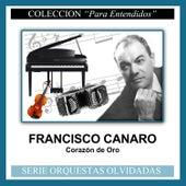 Corazón de Oro by Francisco Canaro